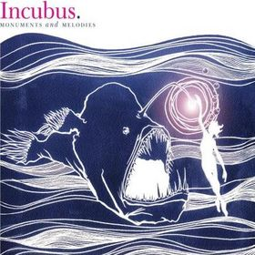 incubus-monuments-melodies-2009