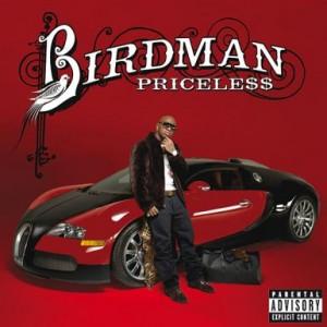 Birdman - Priceless (2009)