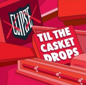 Clipse - Til The Casket Drops (2009)