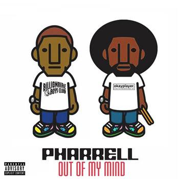 Pharrell & The Yessirs - Out Of My Mind (2007)